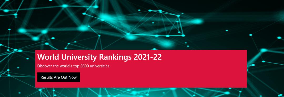 权威发布!2021-22 世界大学排名发布!哈佛10年榜首!